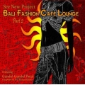 Bali Fashion Cafe Lounge Part 2