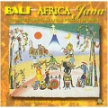 Bali Meets Africa and Java