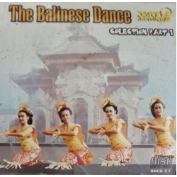 The Balinese Dance - Collection Part 1