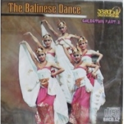 The Balinese Dance - Collection Part 2