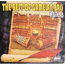 The Best of Gamelan Bali Part 8