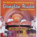 Rindik - The Balinese Bamboo and Flute Music Vol. 2