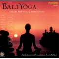 Bali Yoga - Music for Yoga & Meditation